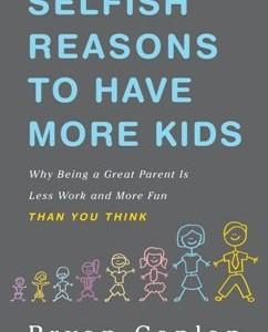 Ar verta turėti kuo daugiau vaikų?